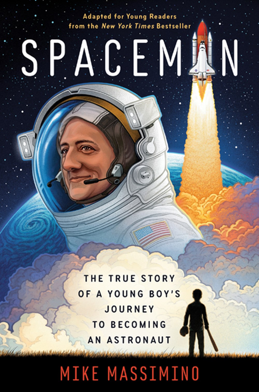 Spaceman (Adapted for Young Readers): The True Story of a Young Boy's Journey to Becoming an Astrona