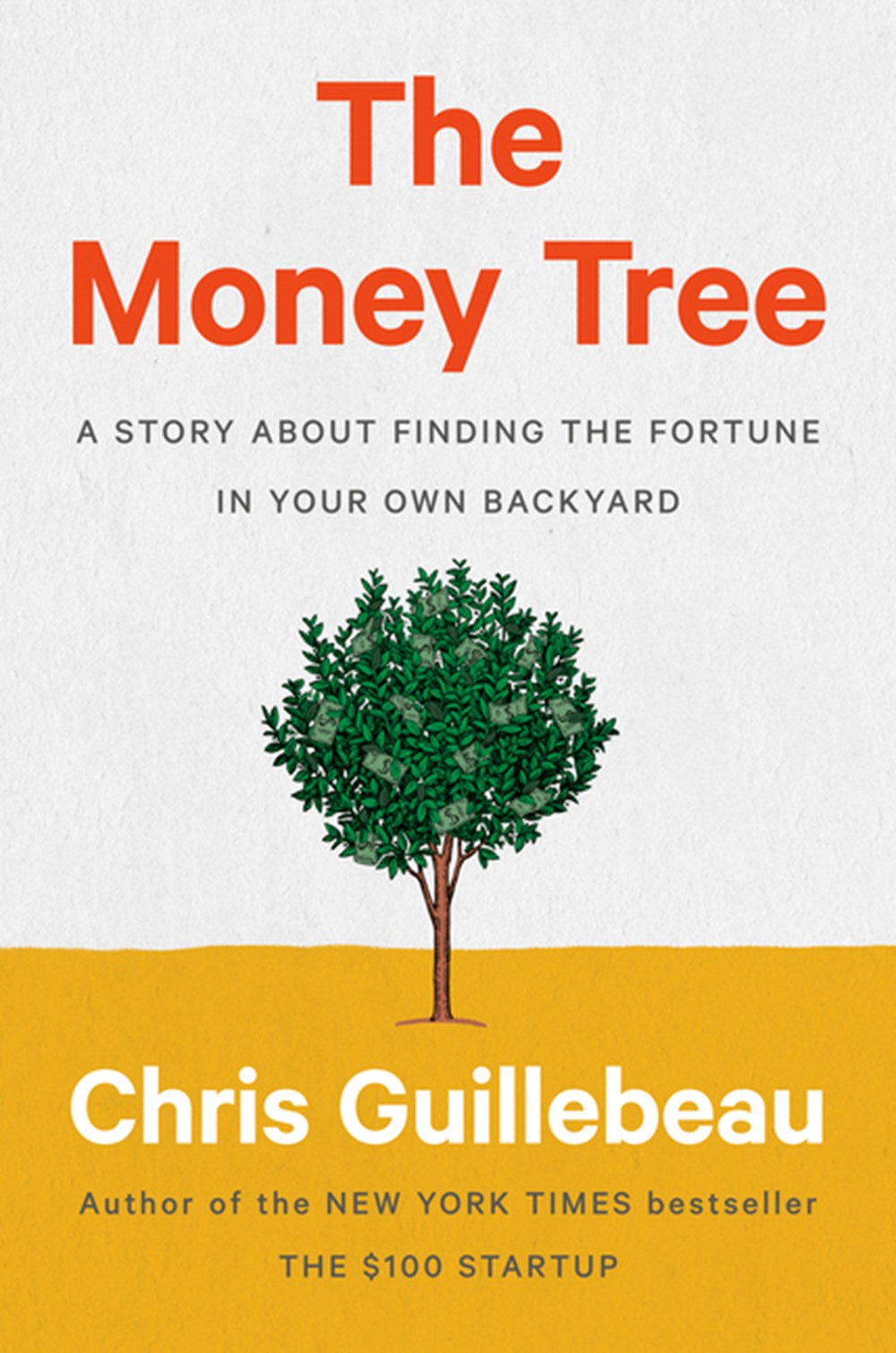 Money Tree A Story about Finding the Fortune in Your Own Backyard