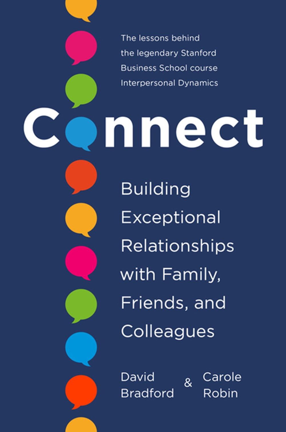 Connect Building Exceptional Relationships with Family, Friends, and Colleagues