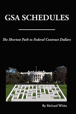 The Shortest Path to Federal Dollars: GSA Schedules