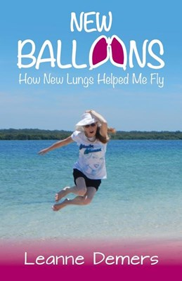 New Balloons: How New Lungs Helped Me Fly