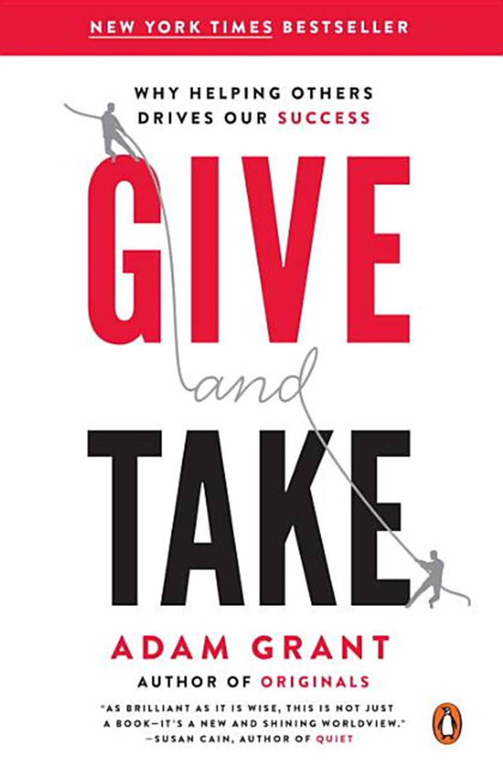 Give and Take Why Helping Others Drives Our Success