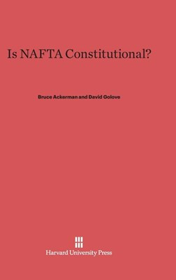 Is NAFTA Constitutional?