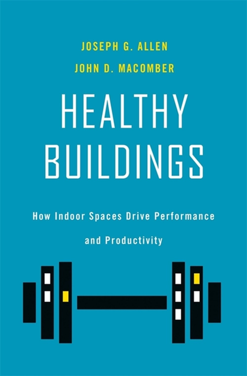 Healthy Buildings How Indoor Spaces Drive Performance and Productivity