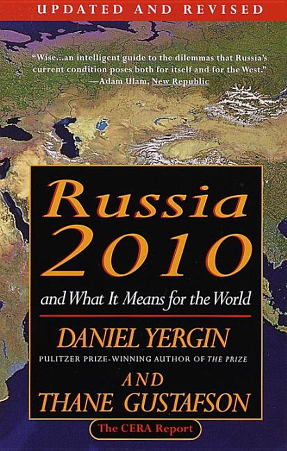 Russia 2010 And What It Means for the World (Revised)