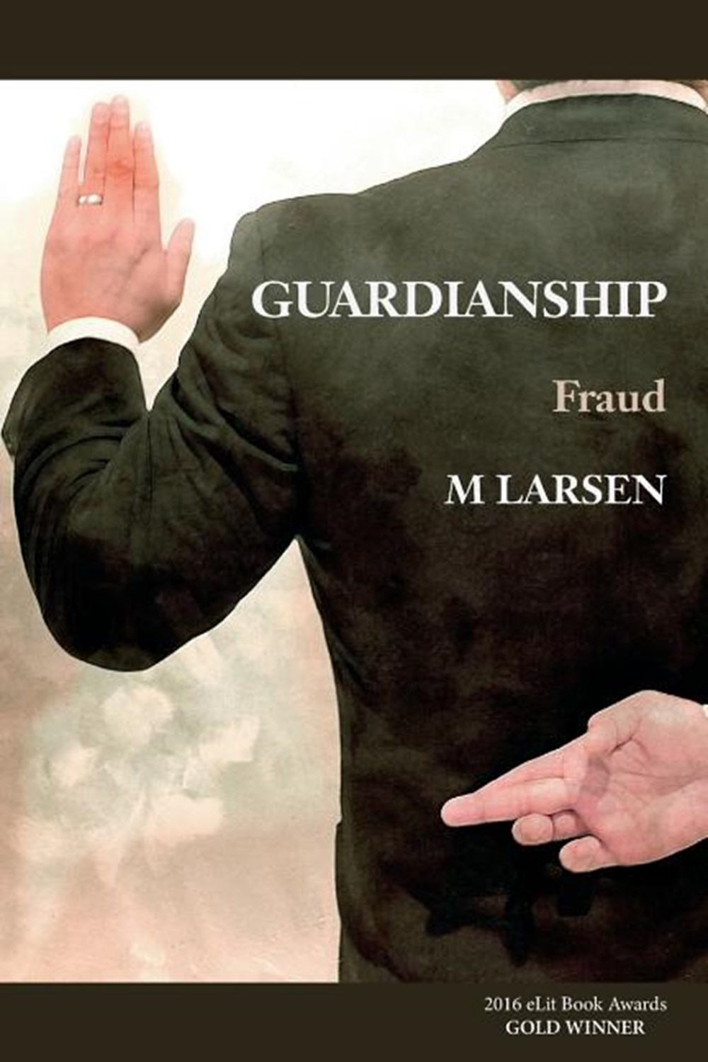 Guardianship Fraud