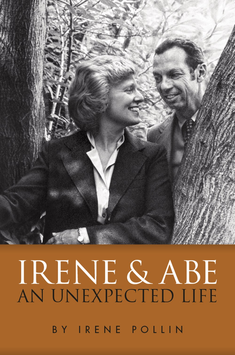 Irene and Abe An Unexpected Life