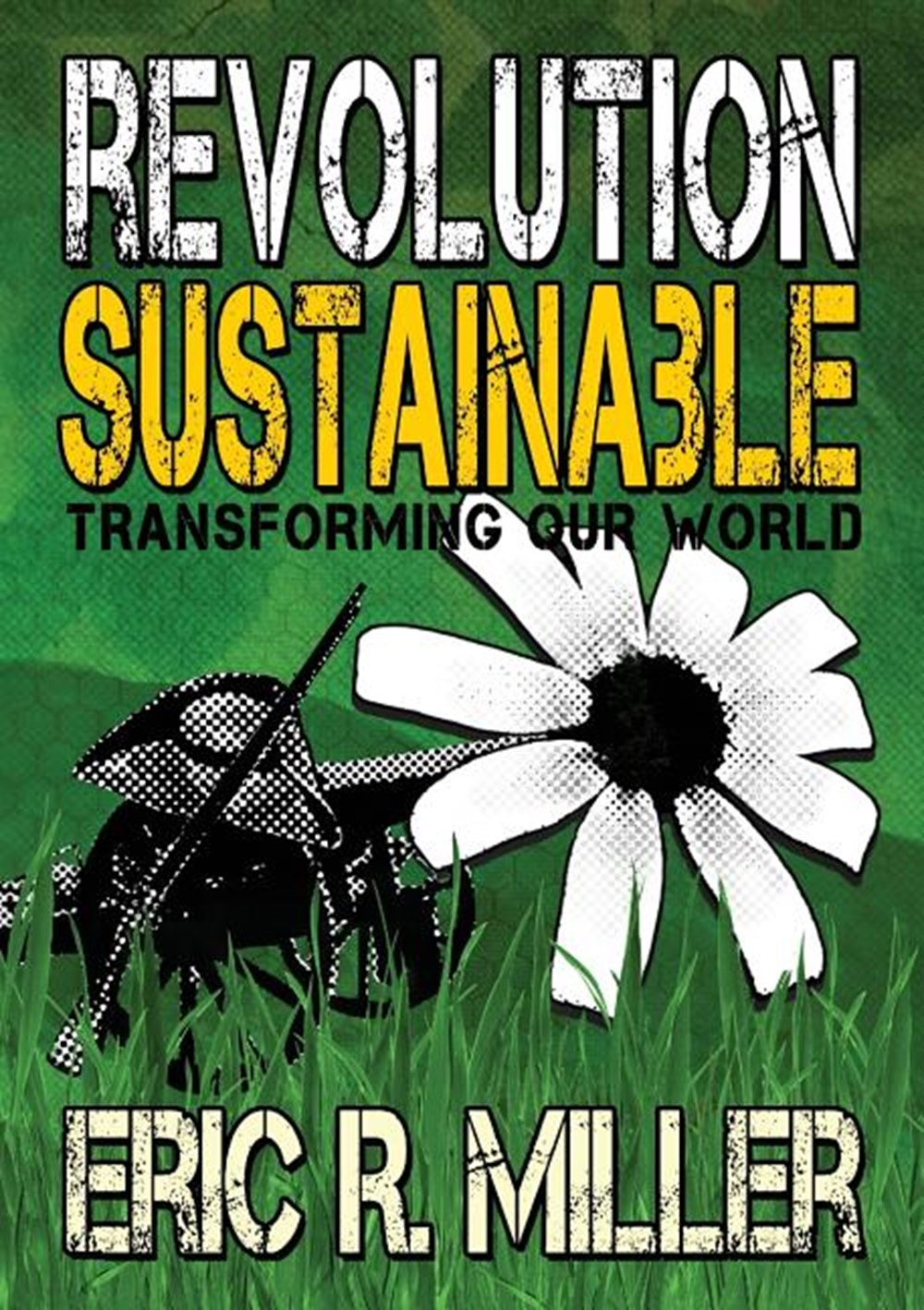 Revolution Sustainable Transforming Our World