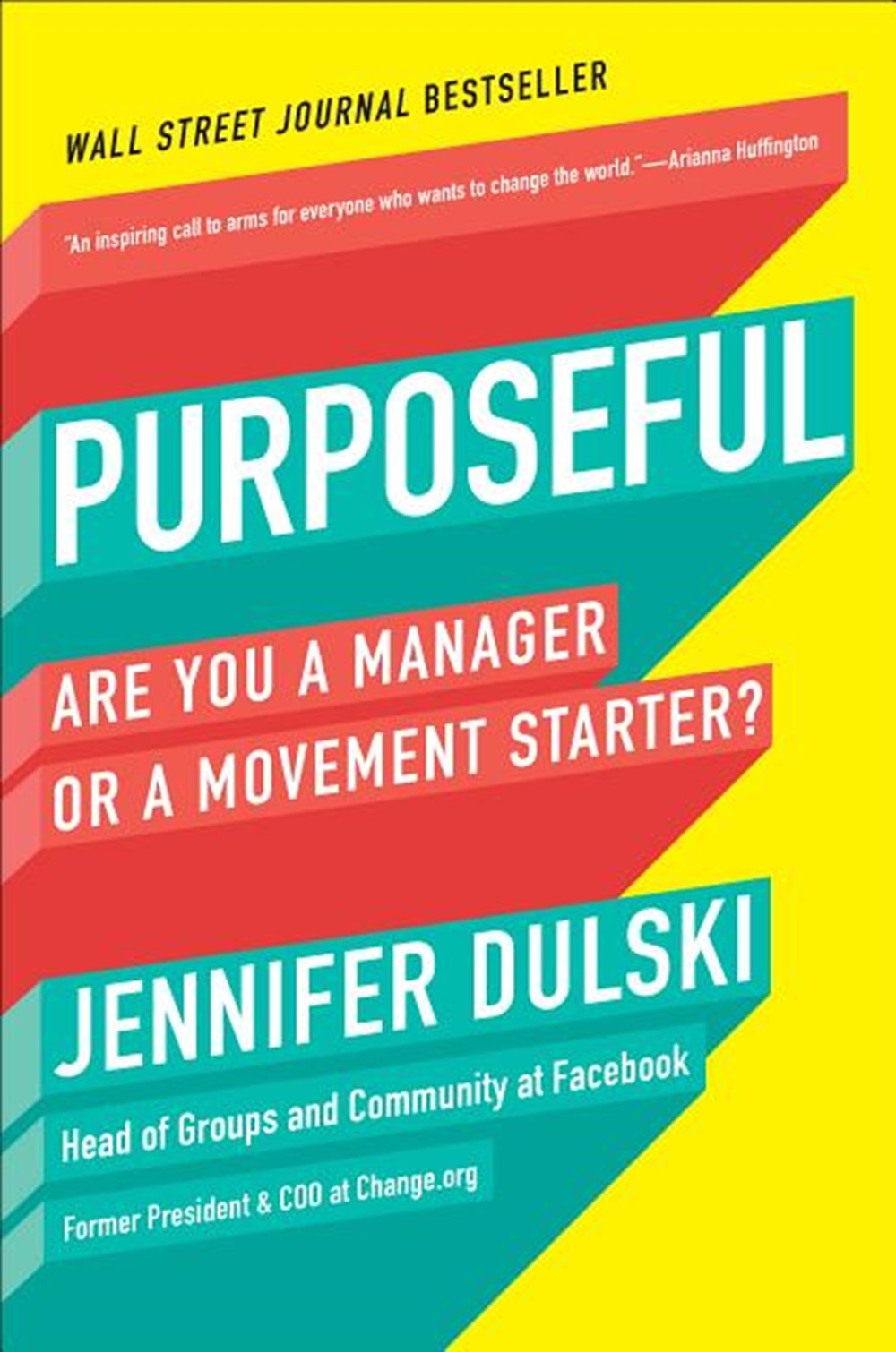 Purposeful Are You a Manager or a Movement Starter?