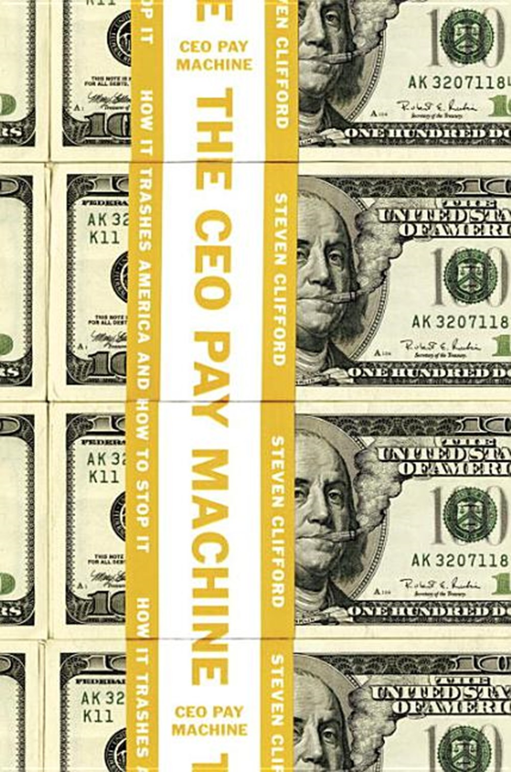 CEO Pay Machine How It Trashes America and How to Stop It
