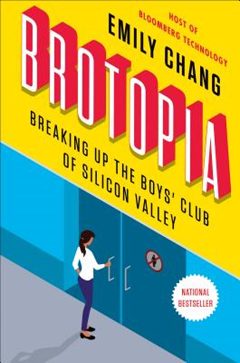 Brotopia Breaking Up the Boys' Club of Silicon Valley