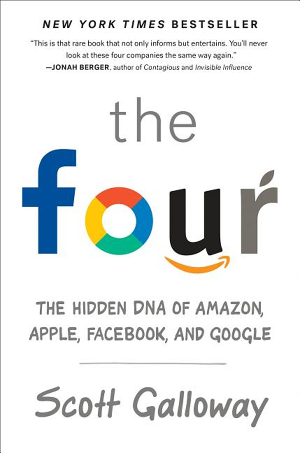 Four The Hidden DNA of Amazon, Apple, Facebook, and Google
