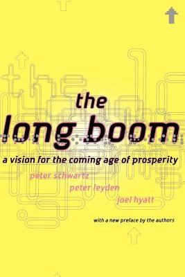 The Long Boom: A Vision for the Coming Age of Prosperity