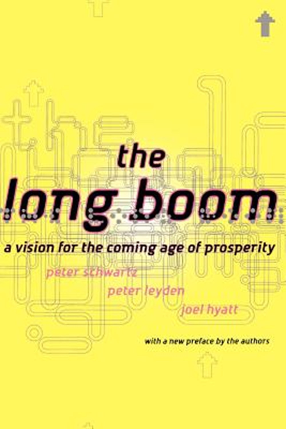 Long Boom A Vision for the Coming Age of Prosperity