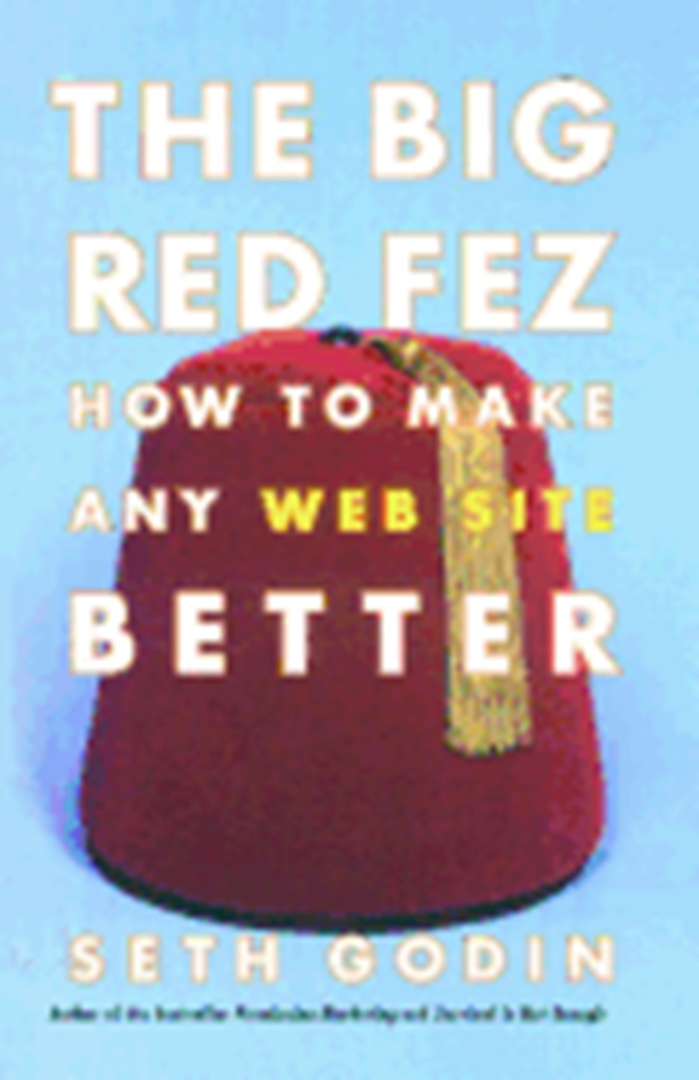 Big Red Fez How to Make Any Web Site Better