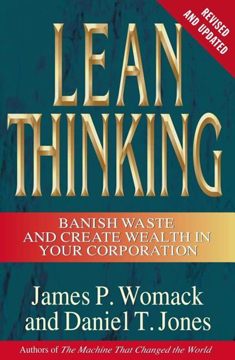 Lean Thinking Banish Waste and Create Wealth in Your Corporation, Revised and Updated
