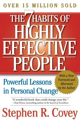The 7 Habits of Highly Effective People: Powerful Lessons in Personal Change (REV)