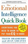 Emotional Intelligence Quick Book: Everything You Need to Know to Put Your Eq to Work