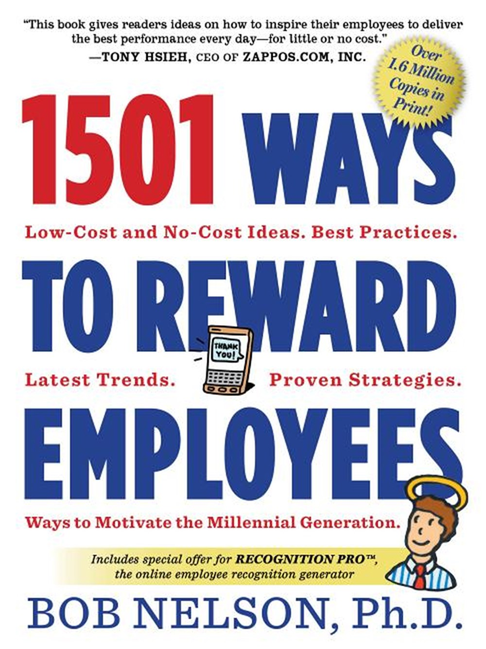 1501 Ways to Reward Employees Low-Cost and No-Cost Ideas
