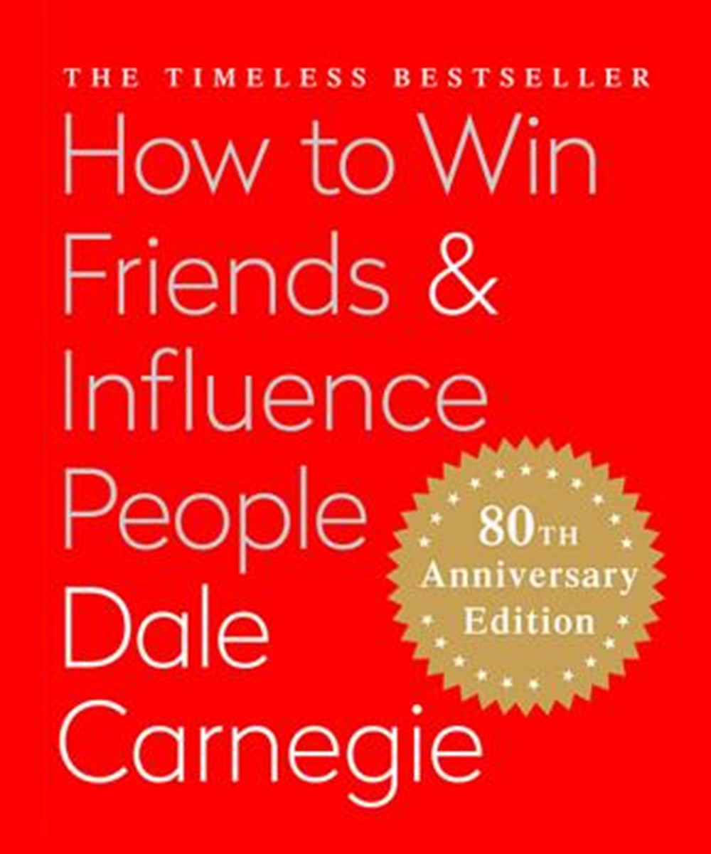 How to Win Friends & Influence People (Miniature Edition) The Only Book You Need to Lead You to Succ
