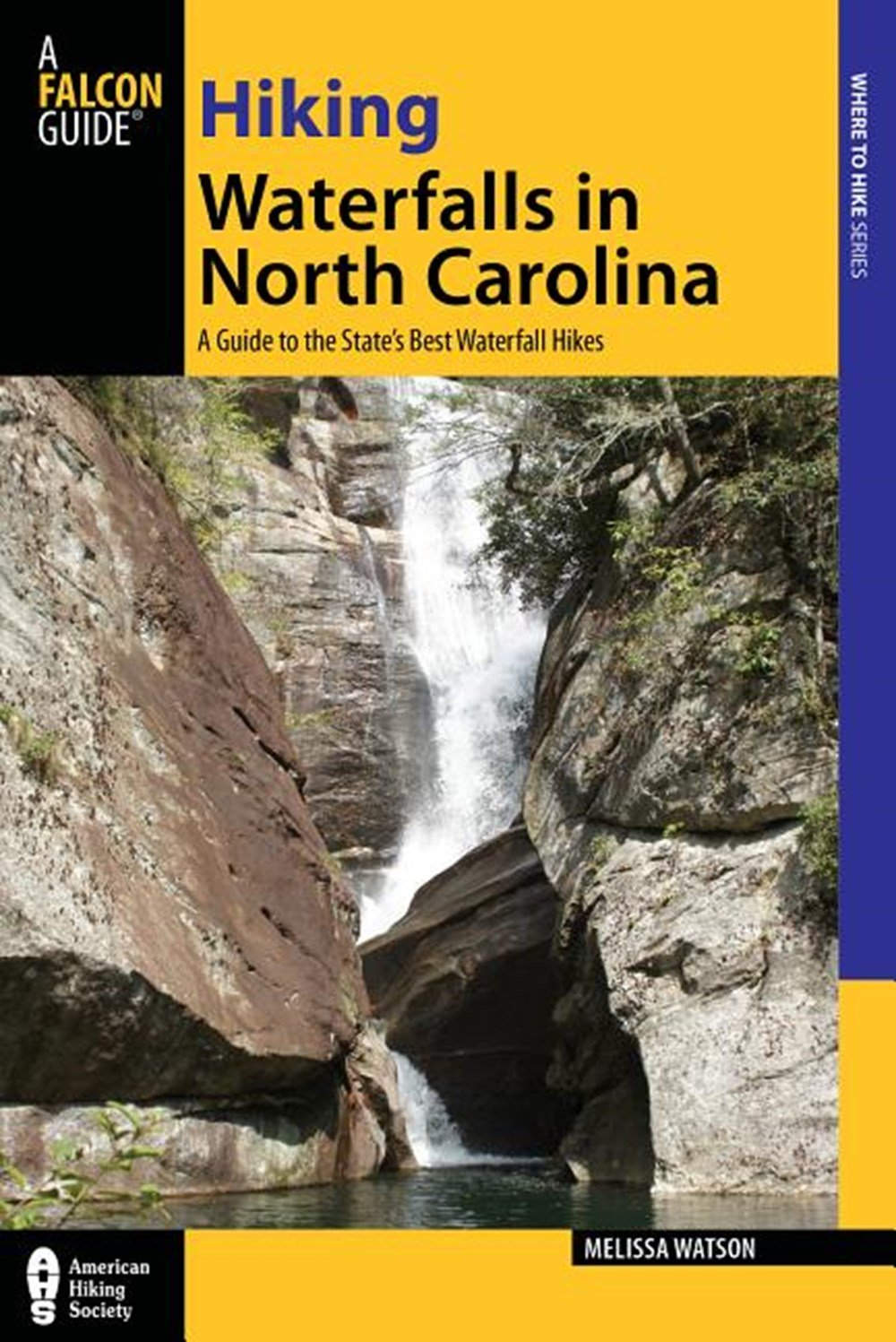 Hiking Waterfalls in North Carolina A Guide to the State's Best Waterfall Hikes
