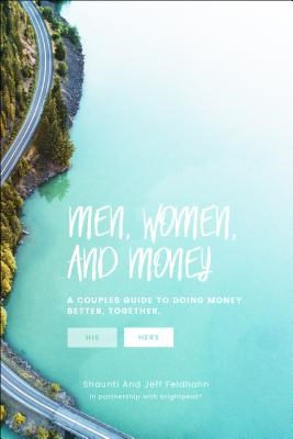 Men, Women, & Money (Hers): A Couples' Guide to Navigating Money Better, Together