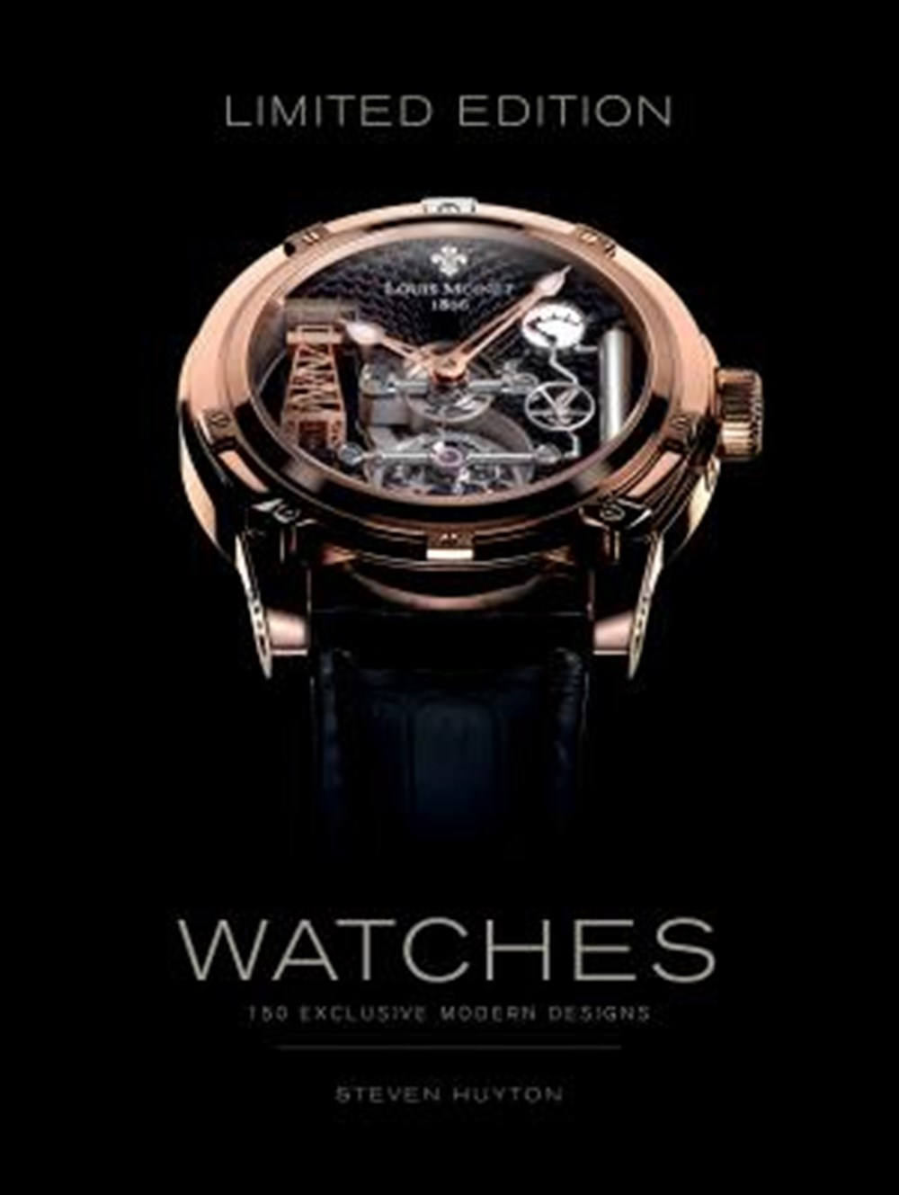Limited Edition Watches 150 Exclusive Modern Designs