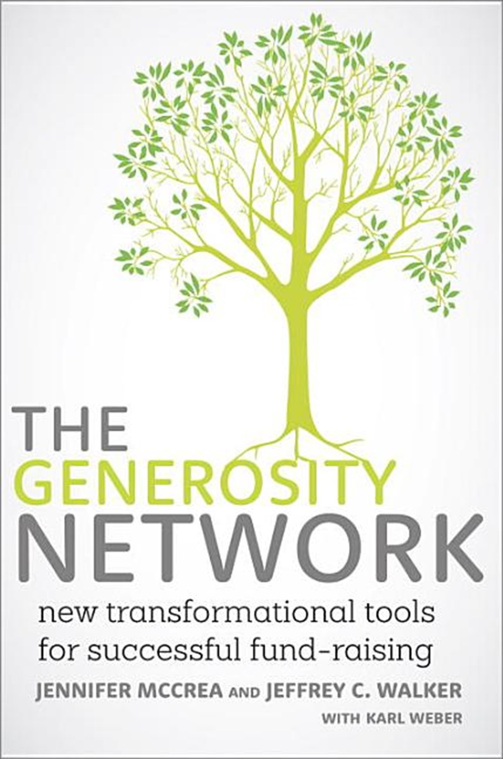 Generosity Network New Transformational Tools for Successful Fund-Raising