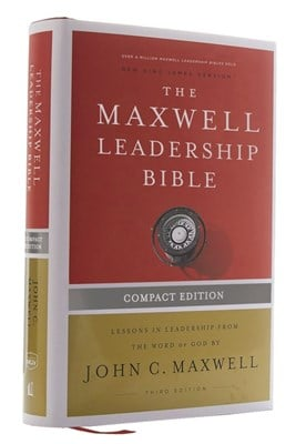 Nkjv, Maxwell Leadership Bible, Third Edition, Compact, Hardcover, Comfort Print: Holy Bible, New King James Version