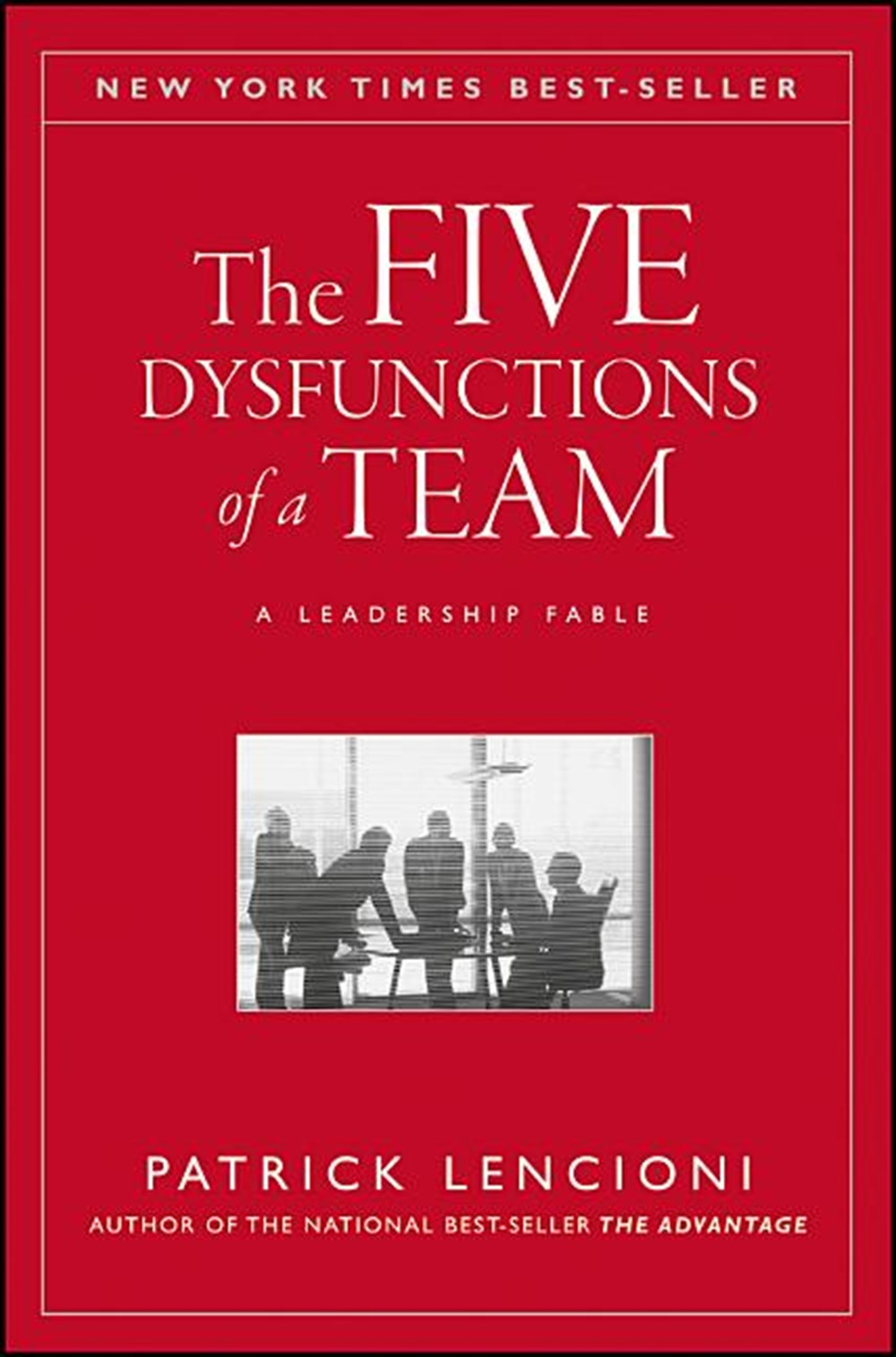 Five Dysfunctions of a Team A Leadership Fable