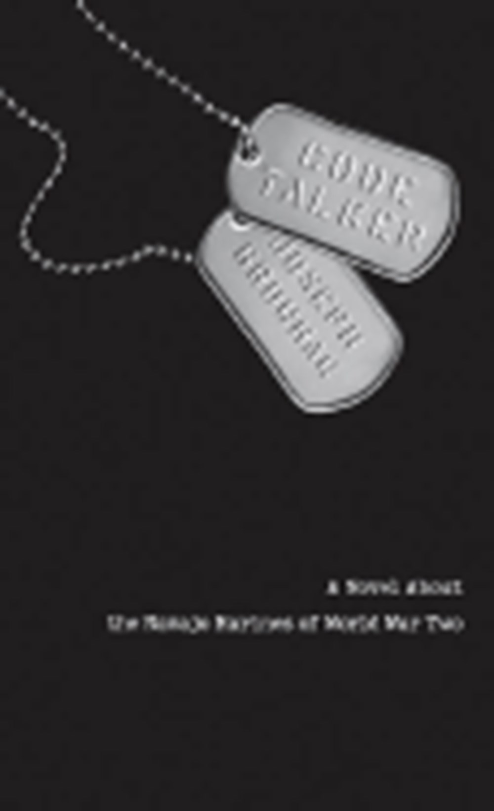 Code Talker A Novel about the Navajo Marines of World War Two