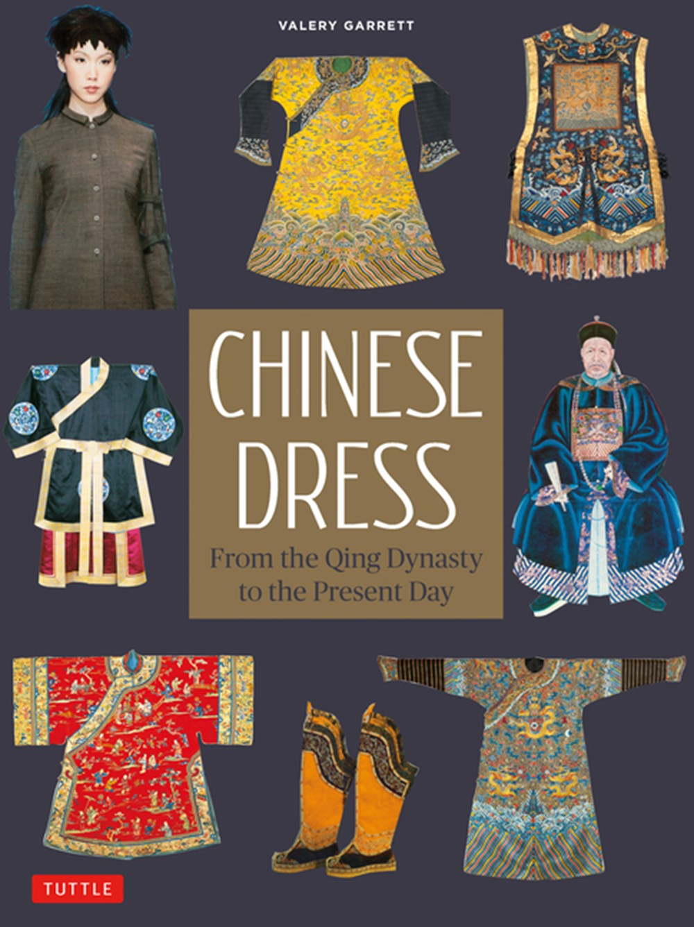 Chinese Dress From the Qing Dynasty to the Present Day