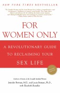 For Women Only: A Revolutionary Guide to Reclaiming Your Sex Life (Revised)