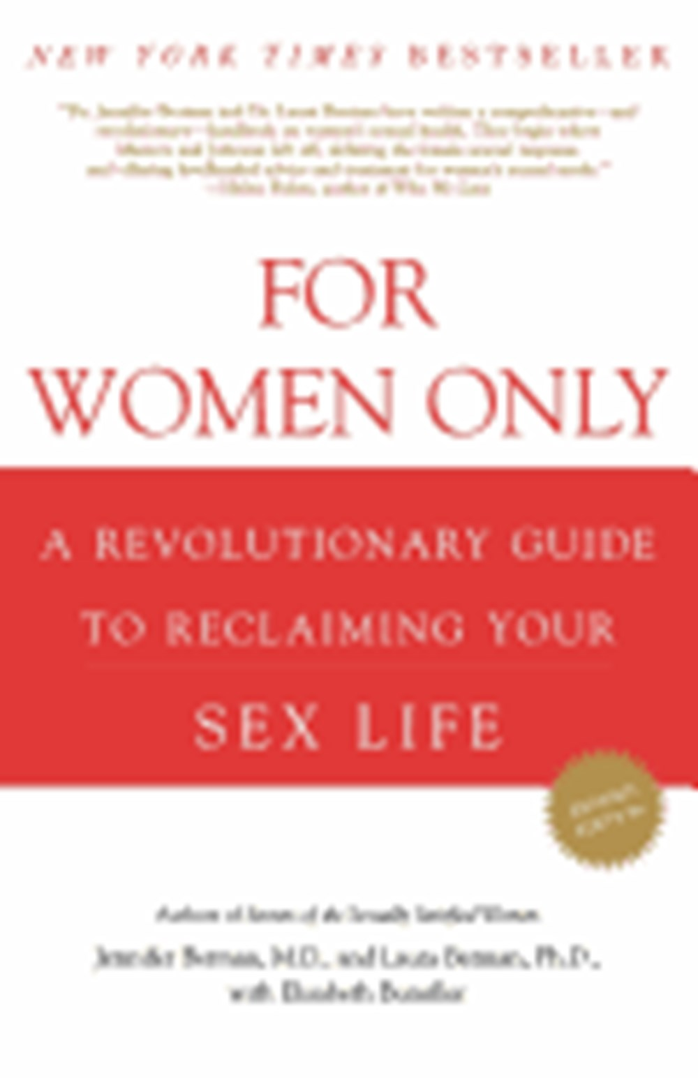 For Women Only A Revolutionary Guide to Reclaiming Your Sex Life (Revised)