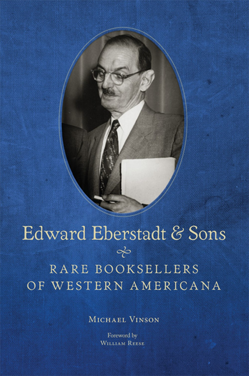 Edward Eberstadt & Sons Rare Booksellers of Western Americana