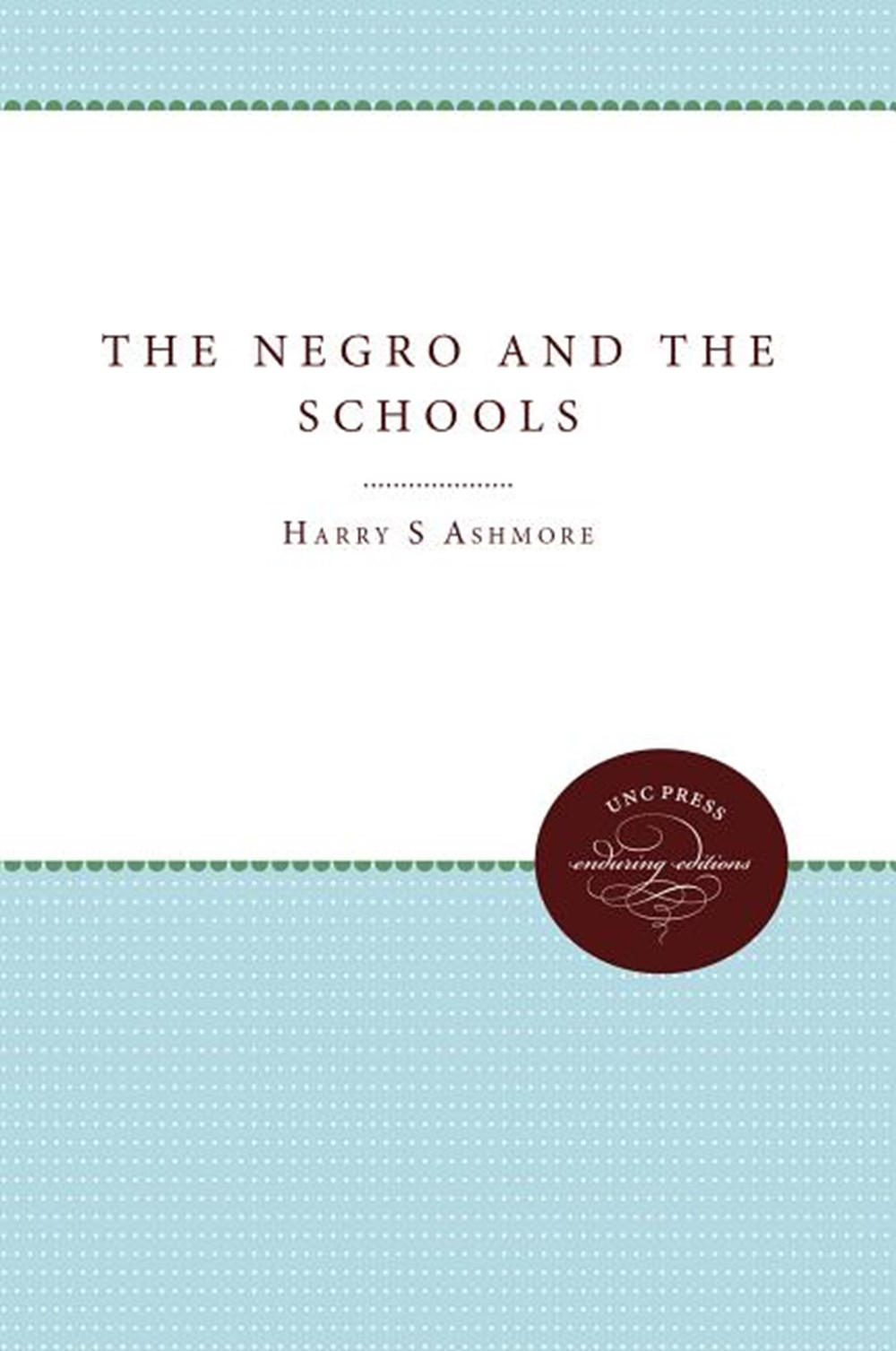 Negro and the Schools