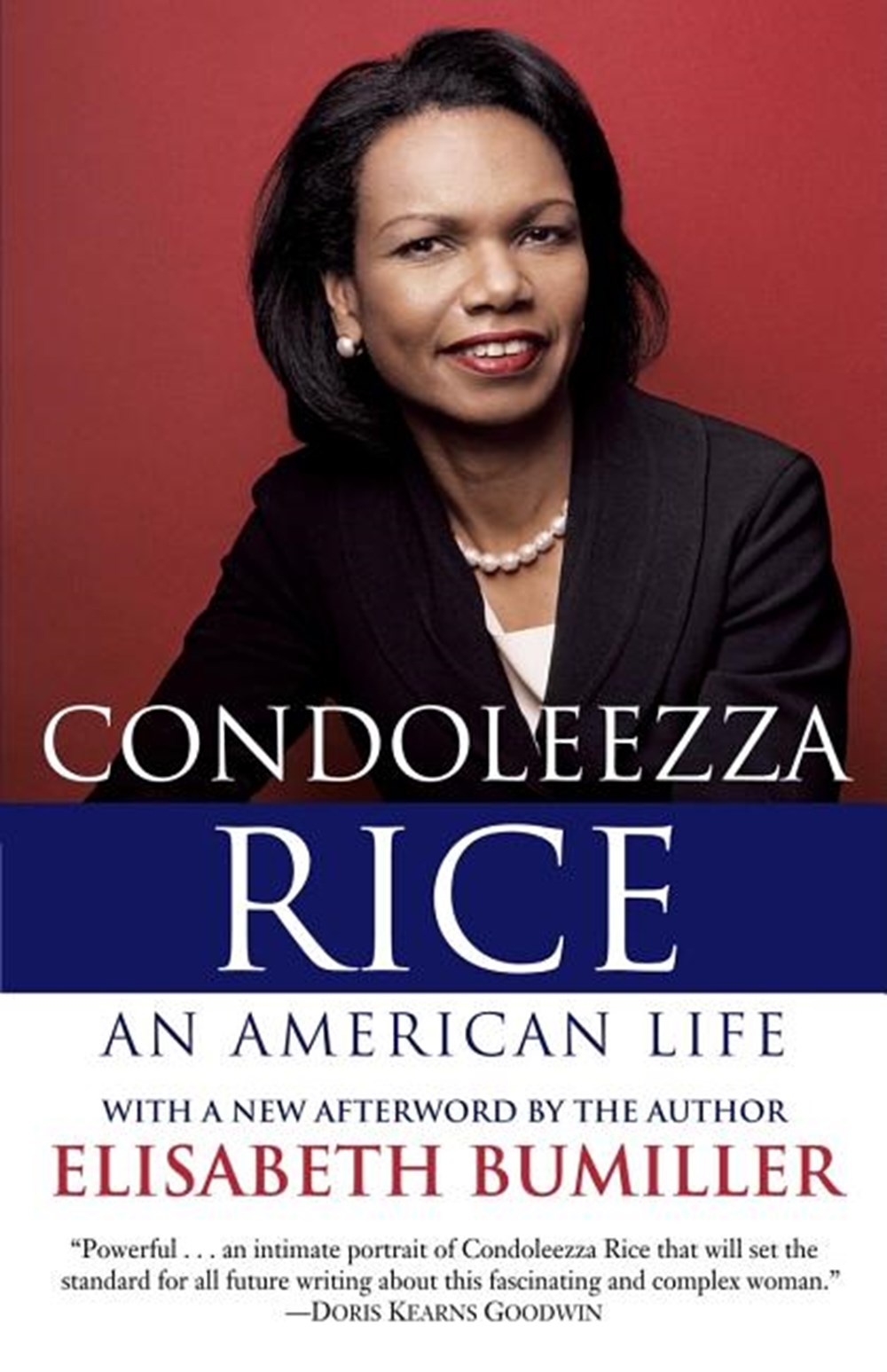 Condoleezza Rice An American Life: A Biography