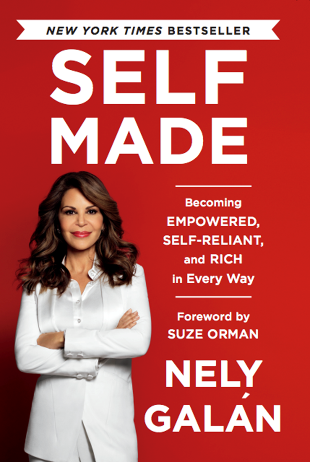 Self Made Becoming Empowered, Self-Reliant, and Rich in Every Way