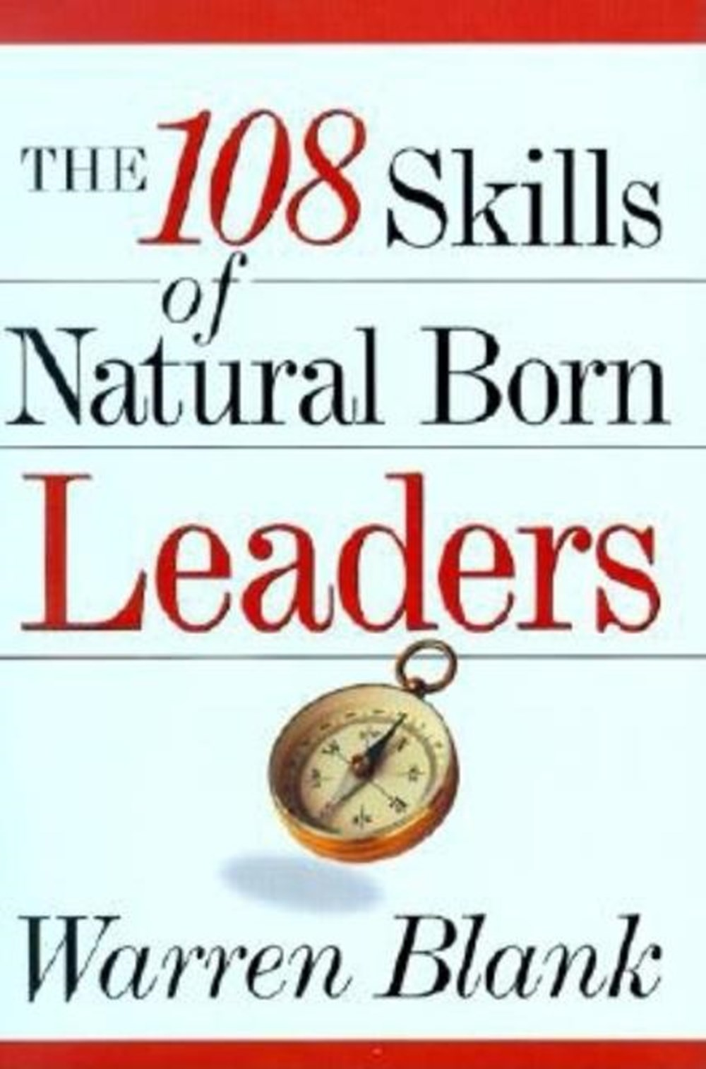 108 Skills of Natural Born Leaders