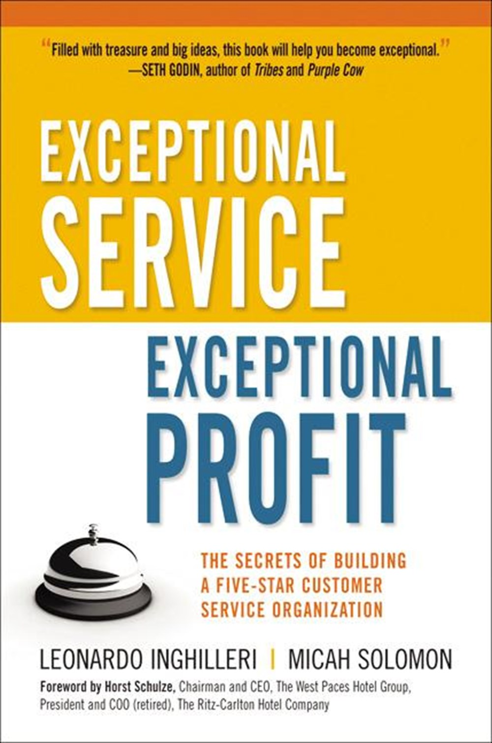 Exceptional Service, Exceptional Profit The Secrets of Building a Five-Star Customer Service Organiz