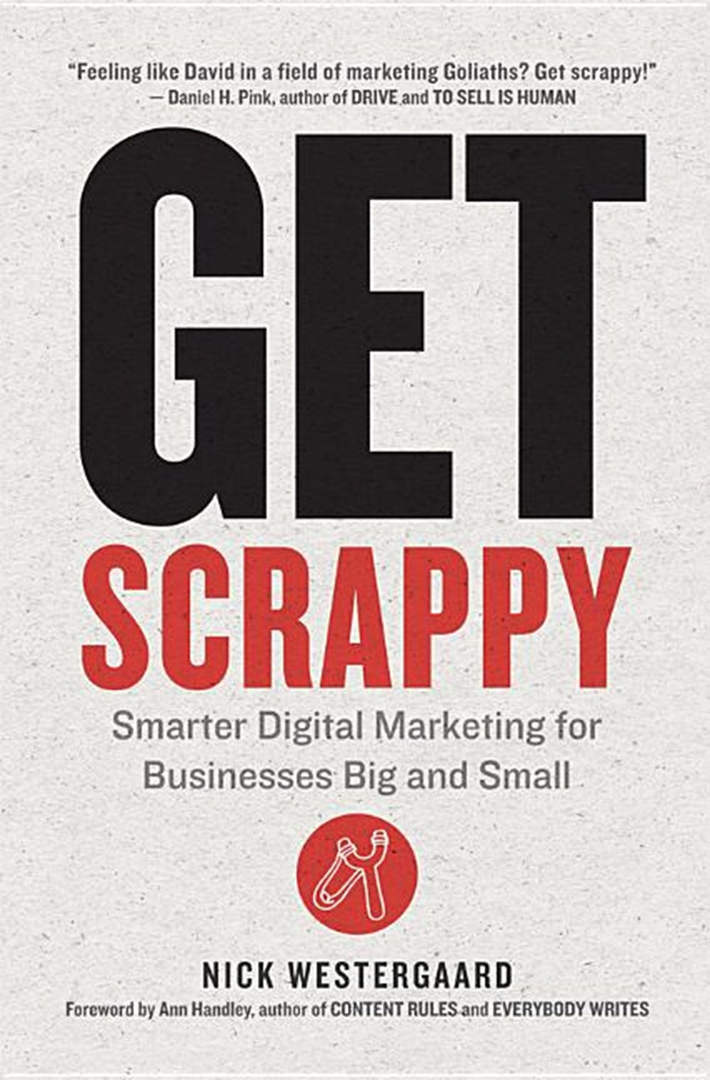 Get Scrappy Smarter Digital Marketing for Businesses Big and Small