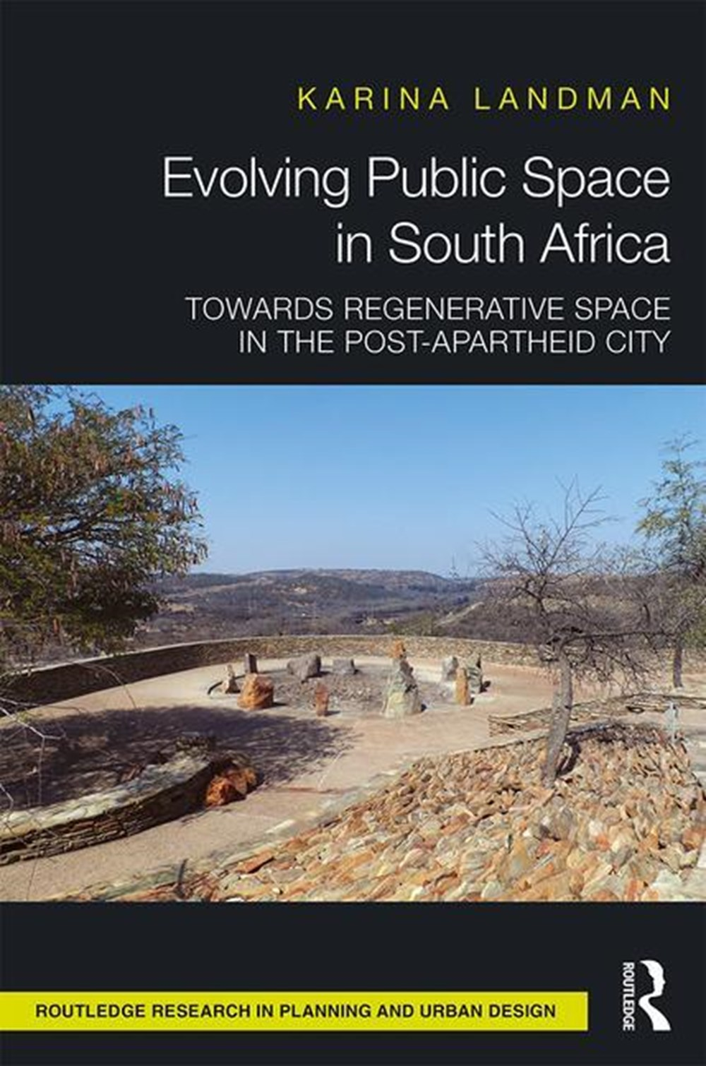Evolving Public Space in South Africa Towards Regenerative Space in the Post-Apartheid City