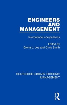 Engineers and Management: International Comparisons