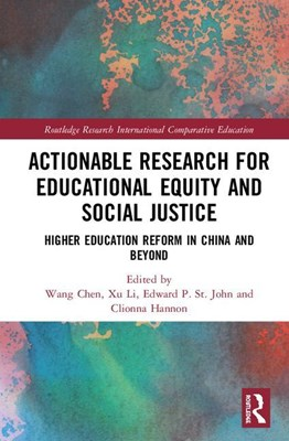 Actionable Research for Educational Equity and Social Justice: Higher Education Reform in China and Beyond