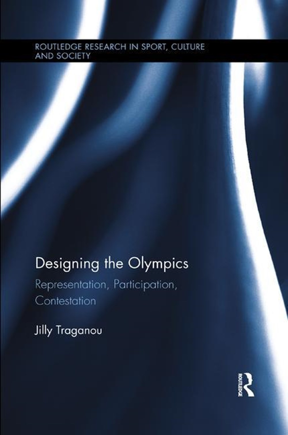 Designing the Olympics Representation, Participation, Contestation