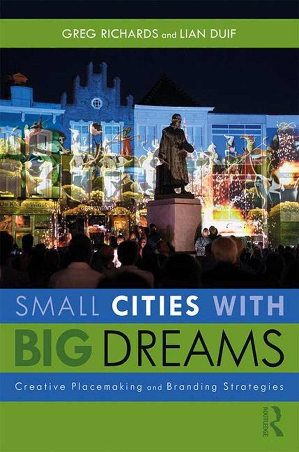 Small Cities with Big Dreams Creative Placemaking and Branding Strategies