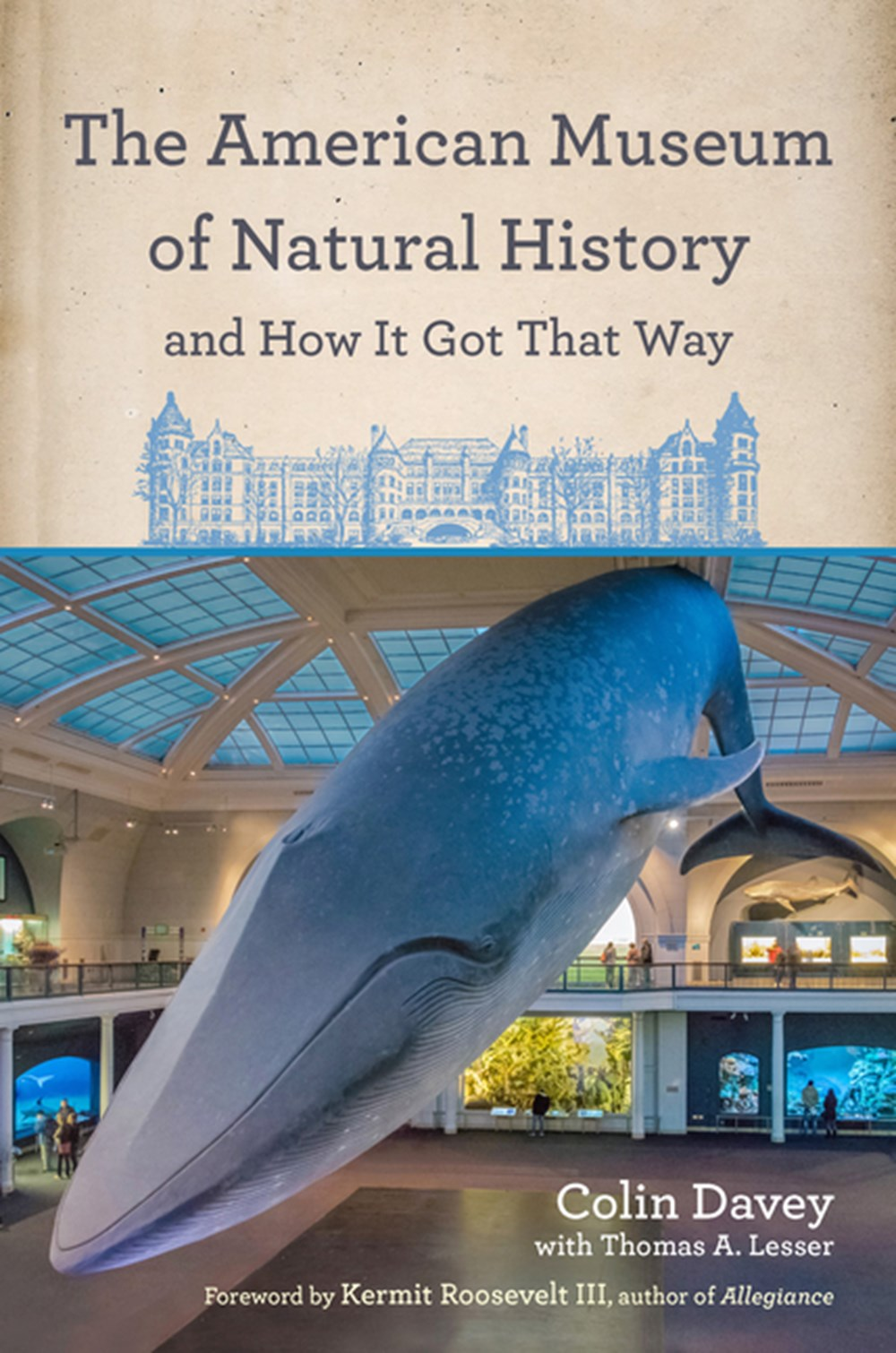 American Museum of Natural History and How It Got That Way