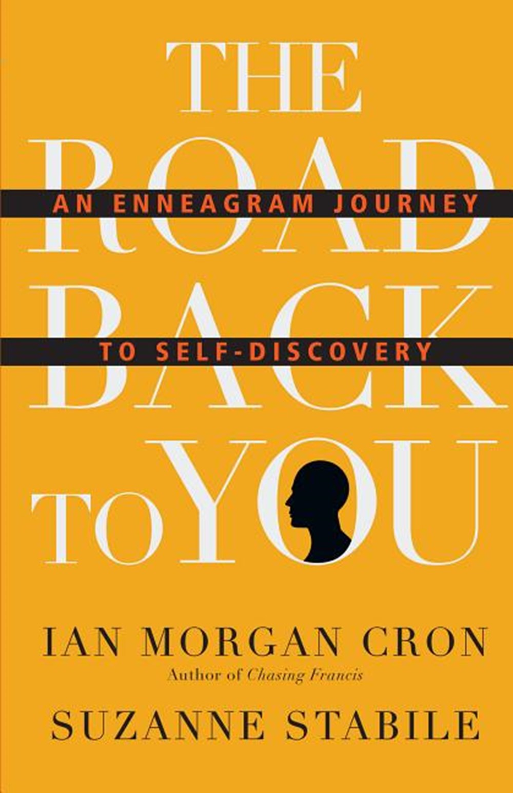 Road Back to You An Enneagram Journey to Self-Discovery