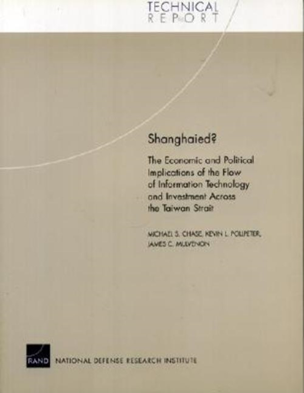 Shanghaied? The Economic and Political Implications of the Flow of Information Technology and Invest