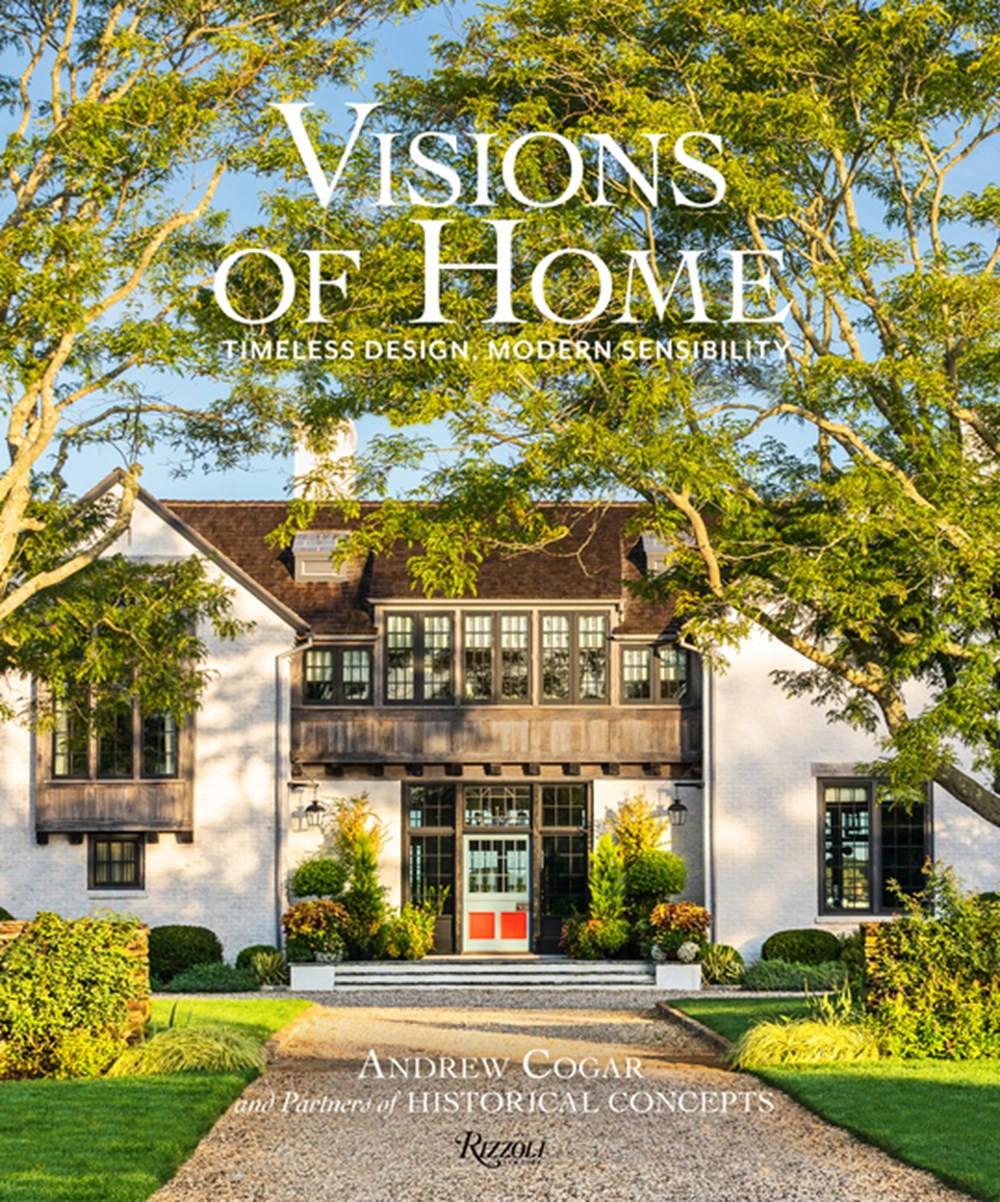 Visions of Home Timeless Design, Modern Sensibility